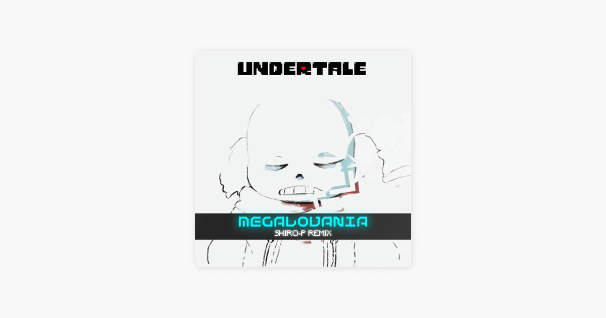 Undertale's Megalovania (Remix) - Single by shiro-P