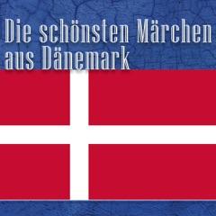 Die schönsten Märchen aus Dänemark