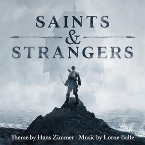 Hans Zimmer & Lorne Balfe - Saints & Strangers