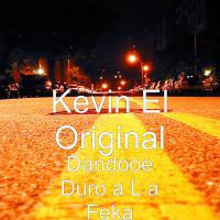 descargar bajar mp3 Kevin El Original Dandooe Duro a L a Feka