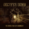 The Other Side of Darkness - Decyfer Down