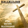 Hallelujah: For Divine Blessings