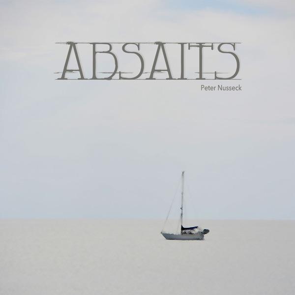 Absaits | Peter Nusseck
