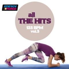 All The Hits 135 Bpm - Vol. 3