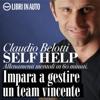 Claudio Belotti - Impara a gestire un team vincente: Self Help: allenamenti mentali in 60 minuti artwork