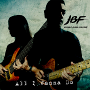 All I Wanna Do - Jakarta Blues Factory - Jakarta Blues Factory