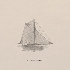 By the Streams - EP