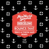 Bounce That (Trifo & Tyron Hapi Remix) - Single