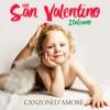 Un San Valentino italiano (Canzoni d'amore)