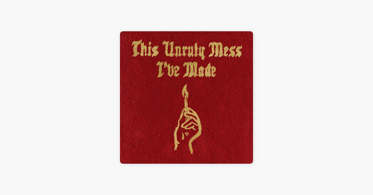 macklemore & ryan lewis this unruly mess ive made album download