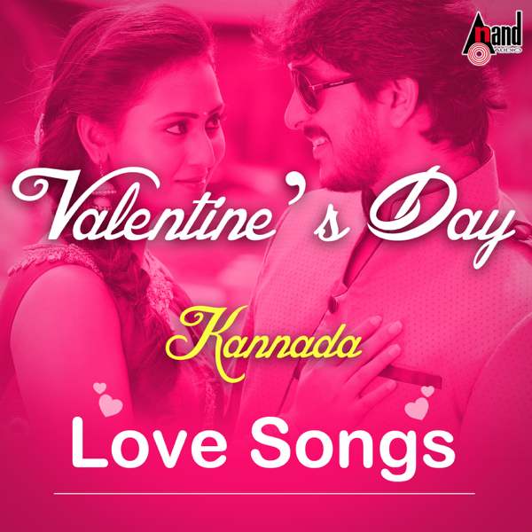 Valentines Day 2016 Kannada Love Songs By Various Artists On