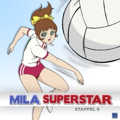 Mila Superstar - Staffel 6
