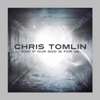 And If Our God Is for Us... - Chris Tomlin