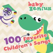 100 Favorite Children's Songs - Baby Genius - Baby Genius