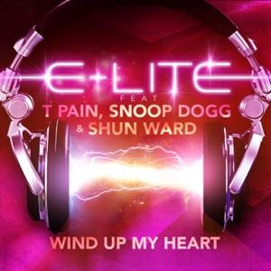 E-Lite - Wind Up My Heart (Boom Boom Boom) [feat. T-Pain,Snoop Dogg & Shun Ward] [DAVIS REDFIELD EDIT MIX]