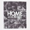 Before the Night - Home