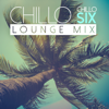 Chillo Six (Lounge Mix) - Chillo