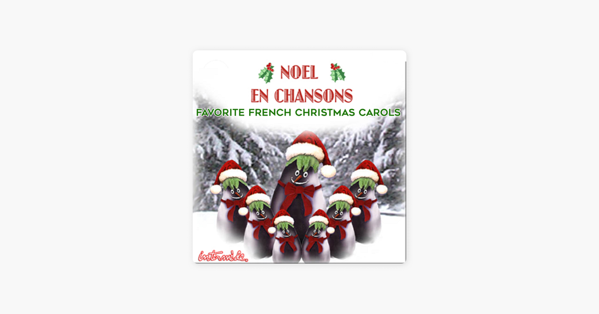 nol en chansons favorite french christmas carols by robert haig coxon on apple music