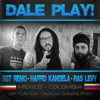 Ras Levy - Dale Play (feat. Haffid Kandela & Sgt Remo)