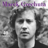 Marek Grechuta - 40 piosenek