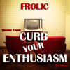 Frolic Theme from Curb Your Enthusiasm TV Show - Luciano Michelini mp3