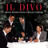 O Holy Night - Il Divo