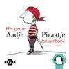 Marjet Huiberts - Het grote Aadje Piraatje luisterboek artwork