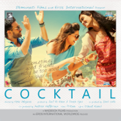 Cocktail (Original Motion Picture Soundtrack)-Pritam