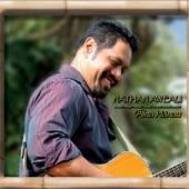 Nathan Aweau - I Ka La'i O Kahakuloa