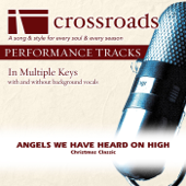 Angels We Have Heard On High (Performance Track High without Background Vocals in F#) - Crossroads Performance Tracks