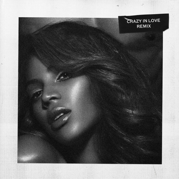 Crazy in Love (Remix) - Single