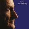 Phil Collins - I Cannot Believe It's True  arte