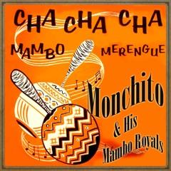 Cha Cha Cha, Mambo y Merengue