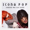 Someone Who Can Dance - Single, Icona Pop