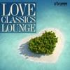 Love Classics Lounge