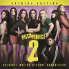 Pitch Perfect 2: Special Edition (Original Motion Picture Soundtrack)