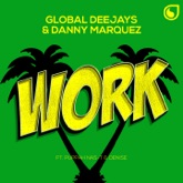 Work (feat. Puppah Nas-T & Denise) - Single
