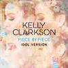 Piece by Piece Idol Version - Kelly Clarkson mp3