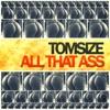 All That Ass - Single