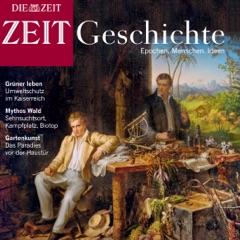 Die Entdeckung der Natur: Grüne Ideen - von Humboldt bis heute (ZEIT Geschichte)