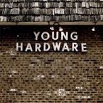Young Hardware - EP