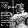 Donizetti: Don Pasquale (Recorded Live at The Met - January 20, 1979) [Live], The Metropolitan Opera, Beverly Sills, Alfredo Kraus, Håkan Hagegård, Gabriel Bacquier & Nicola Rescigno