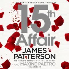 15th Affair: Women's Murder Club, Book 15 (Unabridged)