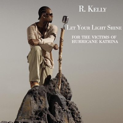 Let Your Light Shine - Single - R. Kelly