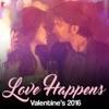Love Happens - Valentine's 2016 - Single