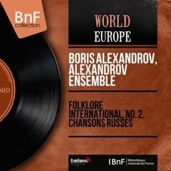Folklore international, no. 2. Chansons russes (Mono Version) - EP