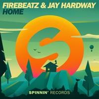 Firebeatz & Jay Hardway - Home (Original Mix)