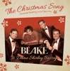 The Christmas Song (Chestnuts Roasting on an Open Fire) - Single, Blake