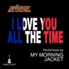 I Love You All the Time (Play It Forward Campaign) [Live] - Single ジャケット写真