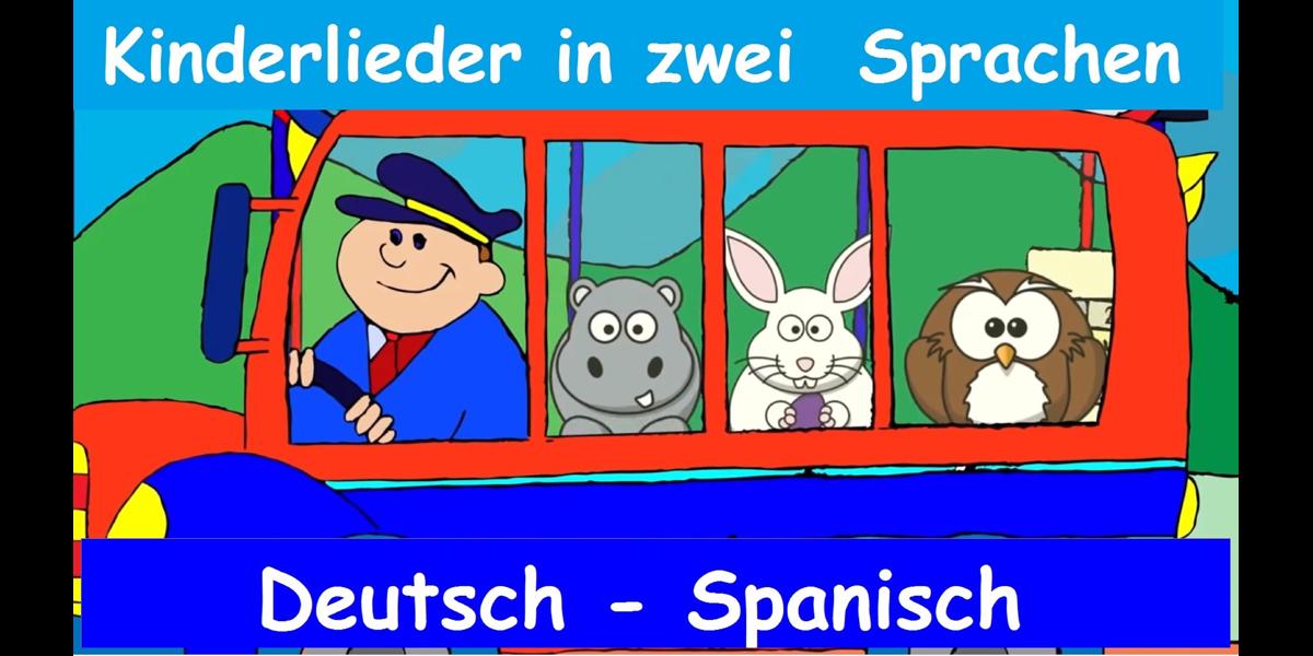 Kinderlieder in zwei Sprachen - Deutsch und Spanisch, Vol. 2 ...